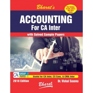 Bharat's Accounting for CA Inter November 2018 / May 2019 [New Syllabus] by Dr. Vishal Saxena